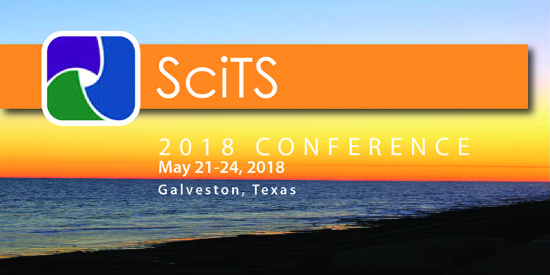 2018 SciTS Convention May 21-24, 2018 Galveston Texas